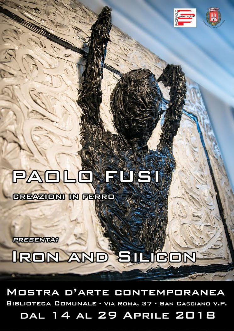 Paolo Fusi iron and silicon - Inaugurazione della mostra
